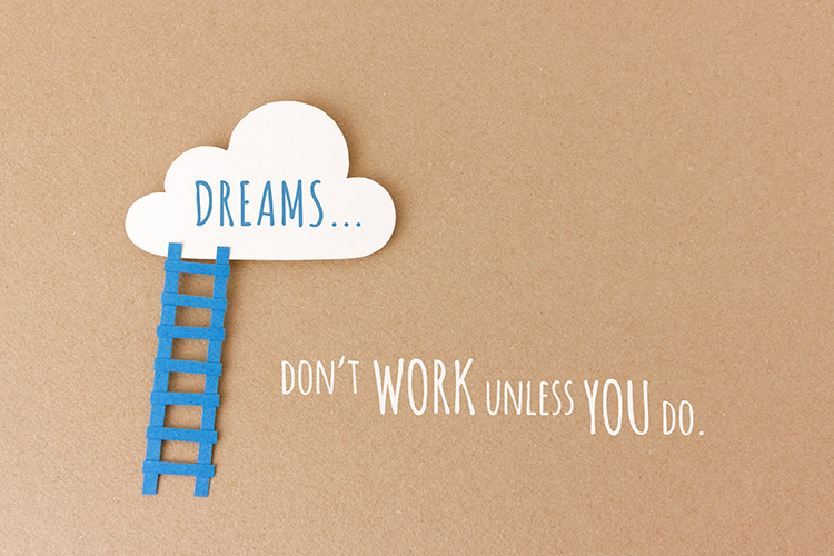 Dreams don't work unless you do - paper illustration